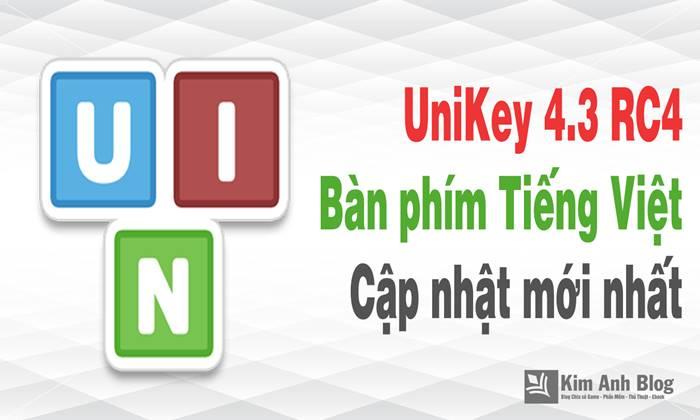 uniKey, tải uniKey, download uniKey, uniKey 4.3, uniKey 4.3 RC4, uniKey 2018, tải uniKey 2018, tai unikey mien phi, uniKey 4.3 update 2018