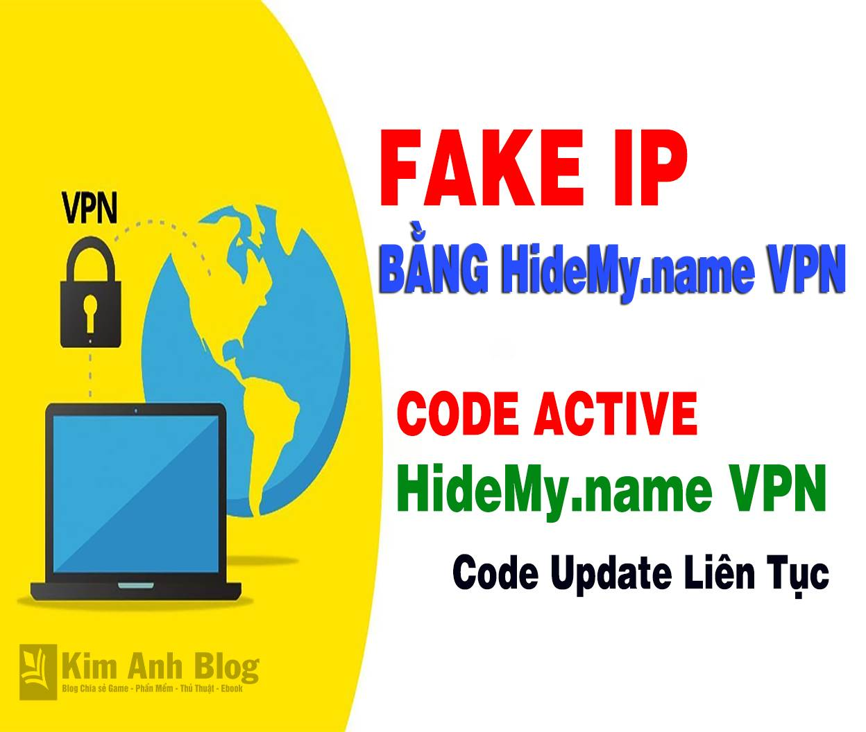 code hidemy name, code hidemy.name vpn, hide my name proxy, hidemy.name vpn 1.43, hidemy.name vpn code, hidemy.name vpn crack, hidemy.name vpn download, hidemy.name vpn full, hidemy.name vpn key, luot web an danh, phan mem fake ip, vpn connection windows 10, vpn connection, phần mềm fake ip tốt nhất, fake ip cho pc