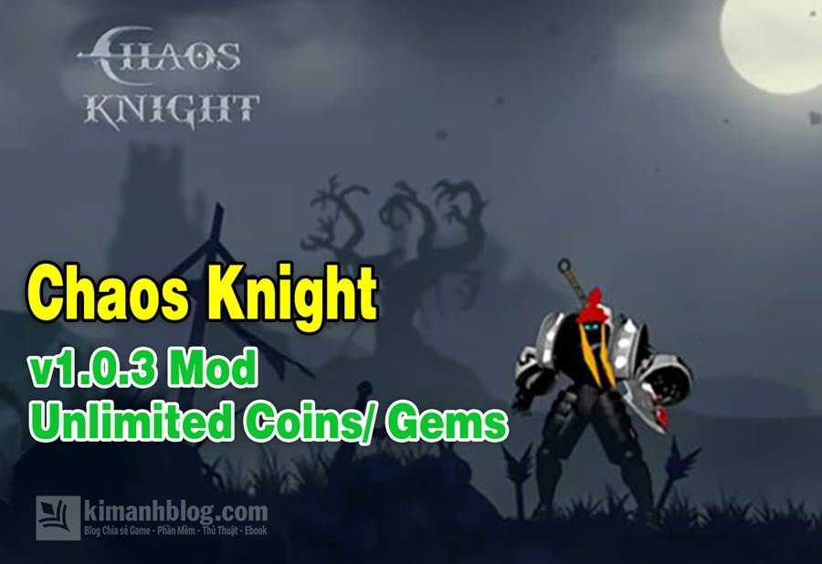 game mod, game hack, download game chaos knight mod, chaos knight hack, chaos knight mod, chaos knight mod coins, chaos knight mod gems, chaos knight hack gems, chaos knight unlimited coins, chaos knight apk