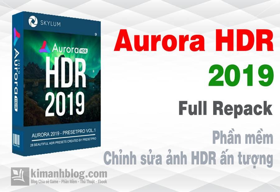 phần mềm hdr tốt nhất, aurora hdr 2019 full, download aurora hdr 2019 full, download aurora hdr 2019 crack, aurora hdr 2019 download, aurora hdr 2019 repack, aurora hdr 2019 1.0.0.2549 full, aurora hdr 2019 crack, aurora hdr 2019 free download