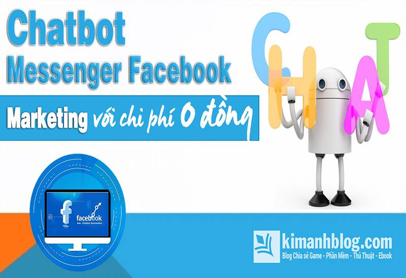 chatbot messenger facebook marketing với chi phí 0 đồng