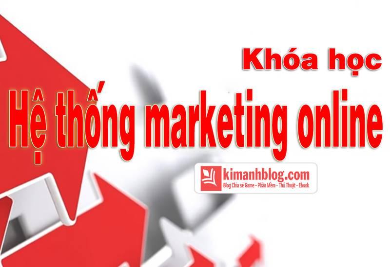 Khóa học Hệ thống marketing online