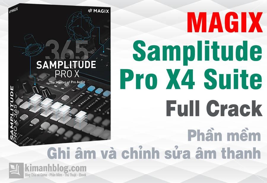 MAGIX Samplitude Pro X4 Suite 15.0.0.40 Full Crack – Ghi âm và chỉnh sửa âm thanh chuyên nghiệp