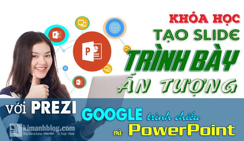 tạo slide trình bày ấn tượng với prezi google trình chiếu và power point
