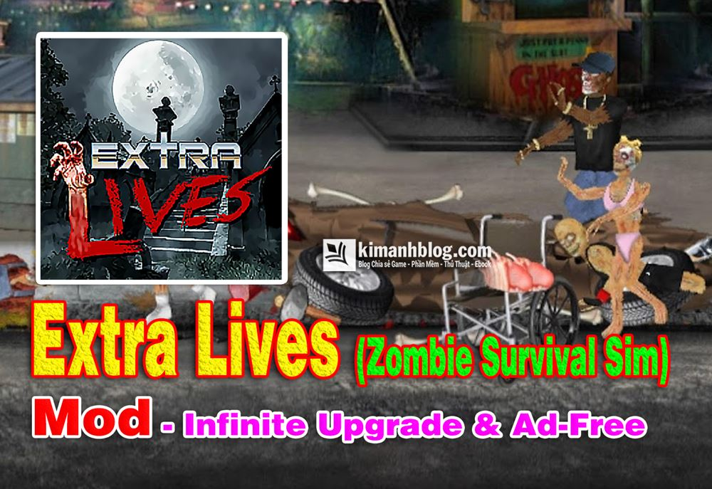 Extra Lives Infinite mod (Upgrade & Ad-Free) – Game tử thần cho Android