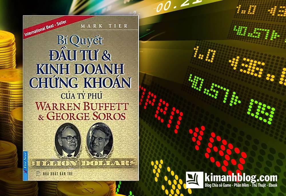 Bí Quyết Đầu Tư Và Kinh Doanh Chứng Khoán – Warren Buffett Và George Soros