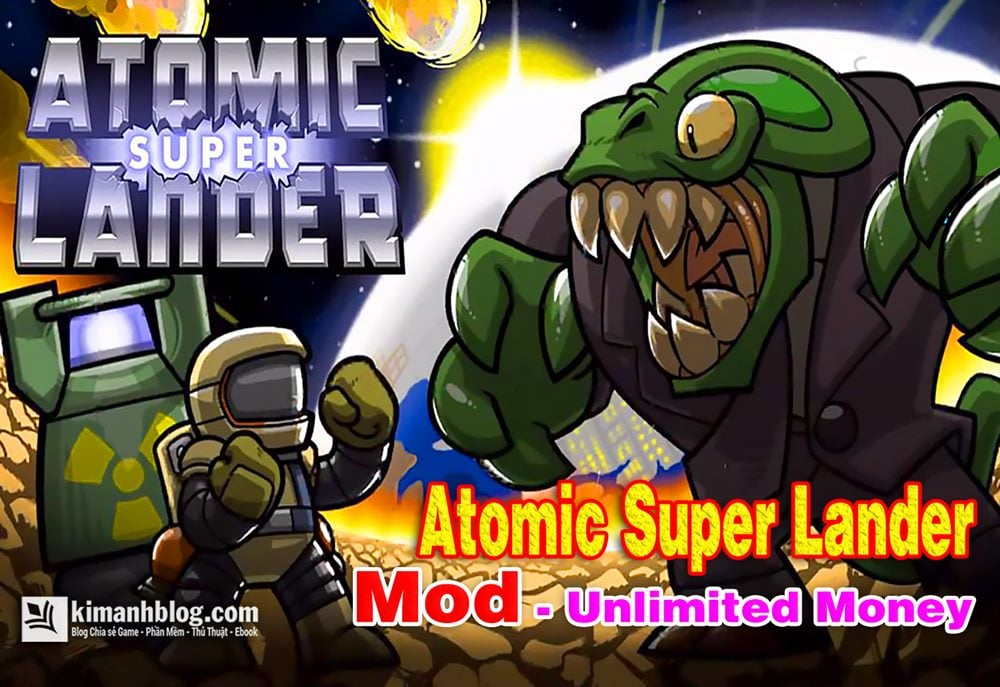 Atomic Super Lander Mod Unlimited Money
