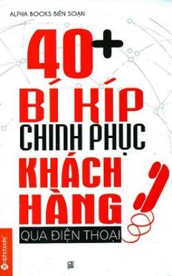 40-bi-kip-chinh-phuc-khach-hang-qua-dien-thoai