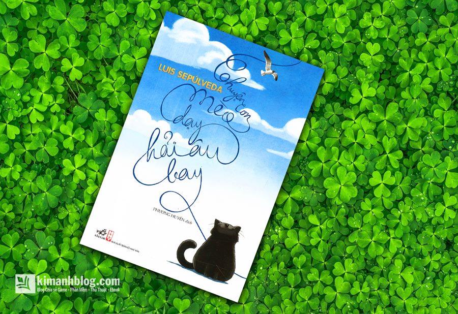Chuyện Con Mèo Dạy Hải Âu Bay – Luis Sepulveda
