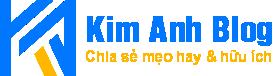 Kimanhblog.com - Chia sẻ mẹo hay và hữu ích